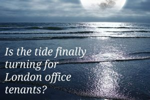 Is the tide finally turning for London office tenants?