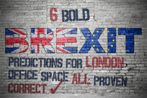 6 bold Brexit predictions for London office space all proven correct