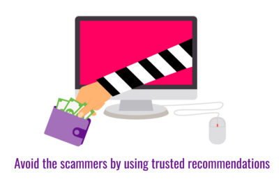 Avoid the scammers by using trusted recommendations