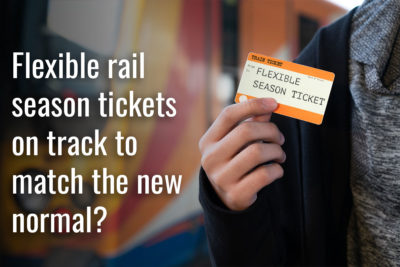 Flexible rail season tickets on track to match the new normal?