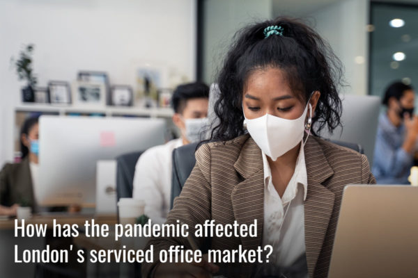 How has the pandemic affected London's serviced office market?