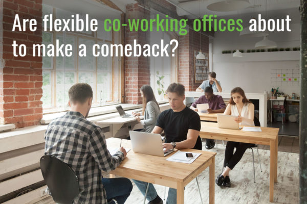 Are flexible co-working offices about to make a comeback?
