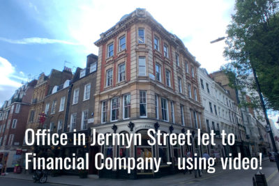 Office in Jermyn Street let to Financial Company – using video!